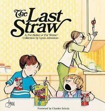 The Last Straw by Lynn Johnston (1985, Paperback)