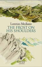 The Frost on His Shoulders, Dillman, Lisa, Mediano, Lorenzo, Good Book