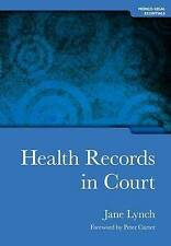 Health Records in Court (Medico-Legal Series)-ExLibrary
