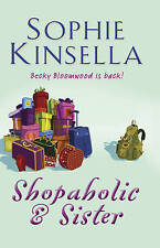 Shopaholic and Sister: (Shopaholic Book 4) by Sophie Kinsella (Paperback, 2004)