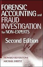 Forensic Accounting And Fraud Investigation For Non-Experts by Silverstone