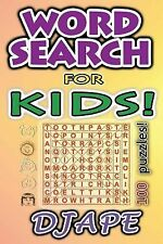 Word Search for Kids : 100 Puzzles by Djape (2014, Paperback)