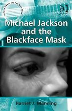 MICHAEL JACKSON AND THE BLACKFACE MASK - NEW HARDCOVER BOOK