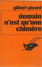 GILBERT PICARD DEMAIN N'EST QU'UNE CHIMERE  LE MASQUE 1438