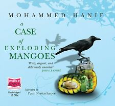 A Case Of Exploding Mangoes (unabridged audio book) (Audio CD), Hanif, Mohammed.