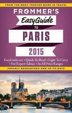 Frommer's EasyGuide to Paris 2015 (Easy Guides)-ExLibrary