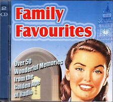 FAMILY FAVOURITES OVER 50 WONDERFUL MEMORIES FROM GOLDEN AGE OF RADIO (2-CD SET)