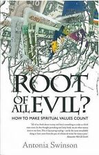 Root of All Evil?: How To Make Spiritual Values Count: