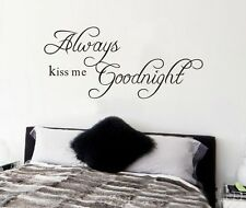 Wandsticker Wandtattoo ALWAYS KISS ME GOODNIGHT Kuss Wand Tattoo Deko Sticker