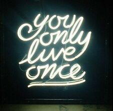 """YOU ONLY LOVE ONCE Glass Neon Light Sign Display BAR Pub Club Store Shop 17""""x14"""""""