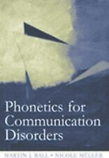 Phonetics for Communication Disorders by Martin J. Ball Paperback Book (English)