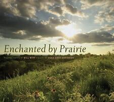 Enchanted by Prairie (Bur Oak Book)