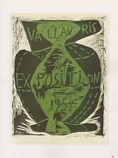 "1989 VINTAGE ""EXPOSITION VALLAURIS 1954"" PICASSO Color offset Lithograph"