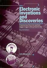 Electronic Inventions and Discoveries: Electronics from its earliest beginnings