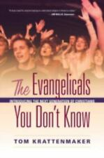 The Evangelicals You Don't Know: Introducing the Next Generation of Ch-ExLibrary