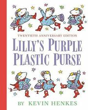 Lilly's Purple Plastic Purse 20th Anniversary Edition by Kevin Henkes (2016,...