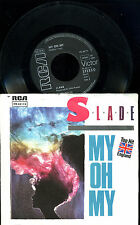 SLADE --  My oh My--Top Hit - Single -- RCA--PB68119 --