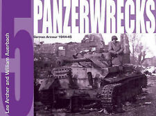 Panzerwrecks 5: German Armour 1944-45 by William Auerbach, Lee Archer (Paperbac…
