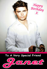 ZAC EFRON Personalised Birthday Card! ANY NAME / AGE / RELATION A5 SIZE! 2