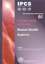 Hydrogen Cyanide and Cyanides: Human Health Aspects (Concise Internati-ExLibrary