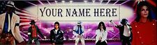 """FREE """"MICHAEL JACKSON-1"""" ART/POSTER/BANNER  30""""X8.5""""  PERSONALIZED WITH  NAME."""