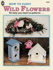 Kathy Langdon : HOW TO PAINT WILD FLOWERS Painting Book - OOPS!