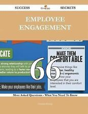 Employee Engagement 66 Success Secrets - 66 Most Asked Questions on Employee...