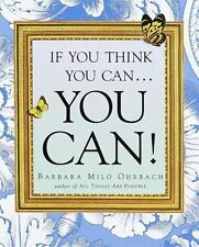 If You Think You Can . . . You Can! ( Ohrbach, Barbara Milo ) Used - VeryGood