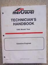1995 MerCrusier Technician Handbook Manual Gasoline Engines Boat Motor Marine  H
