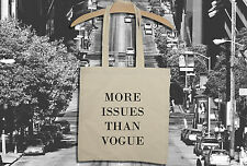 New Canvas Eco Friendly Novelty MORE ISSUES THAN VOGUE Cotton Shopping Tote Bag