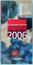 GUIA CAMPSA DE LOS MEJORES VINOS DE ESPAÑA - 2006 - VER INDICE Y DESCRIPCIÓN