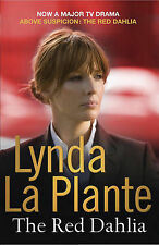 The Red Dahlia by Lynda La Plante (NEW Paperback) Free P & P