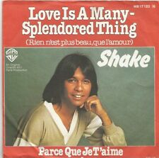Shake - Love Is A Many-Splendored Thing / Parce Que Je T'Aime (Vinyl-Single) !!!
