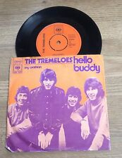 45 tours Hollande The Tremeloes Hello buddy / My woman 1971 VG/EXC
