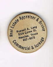 Vintage Wooden Nickel Real Estate Appraiser & Broker Russell A. Long Houston TX