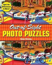 Out-of-Sight Photo Puzzles : Spot the Differences and More! by Adam Ritchey...