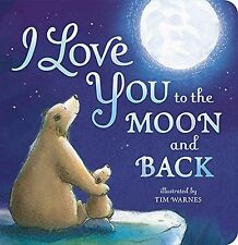 I Love You to the Moon and Back by Amelia Hepworth (Board book) FREE SHIPPING