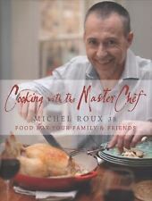 NEW - Cooking with the MasterChef: Food for Your Family & Friends
