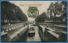 CPA: Belgique - Liége - Le Canal de Maestricht / 1906