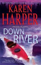 NEW DOWN RIVER BY KAREN HARPER PAPERBACK ROMANCE SUSPENSE MYSTERY CRIME