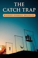 The Catch Trap by Marion Zimmer Bradley (2012, Paperback)