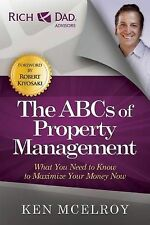 The ABCs of Property Management 'What You Need to Know to Maximize Your Money No