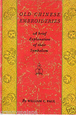 Old Chinese Embroideries Booklet-Brief Explanation Of Symbolism-Mandarin-Symbols
