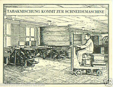 Germany blend Comes to cutting machine TOBACCO HISTORY HISTOIRE TABAC CARD 30s