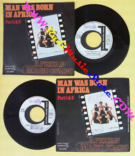 LP 45 7'' AFRICAN MAGIC COMBO Man was born in africa 1978 italy no cd mc dvd