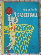 """Vintage 1958 """"How to Star in Basketball""""/Scholastic/Herbert L. Masin/64 Pages"""