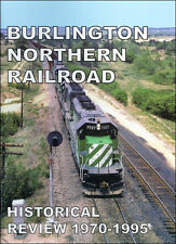 BURLINGTON NORTHERN Railroad Historical Review, 1970-1995 (includes early BNSF)