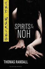 The Waking: Spirits of the Noh (Waking - Trilogy)