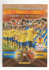 Orig.PRG   Europa League  2009/10   MFK KOSICE - AS ROM  !!  SELTEN