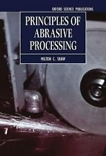 Oxford Series on Advanced Manufacturing: Principles of Abrasive Processing 13...